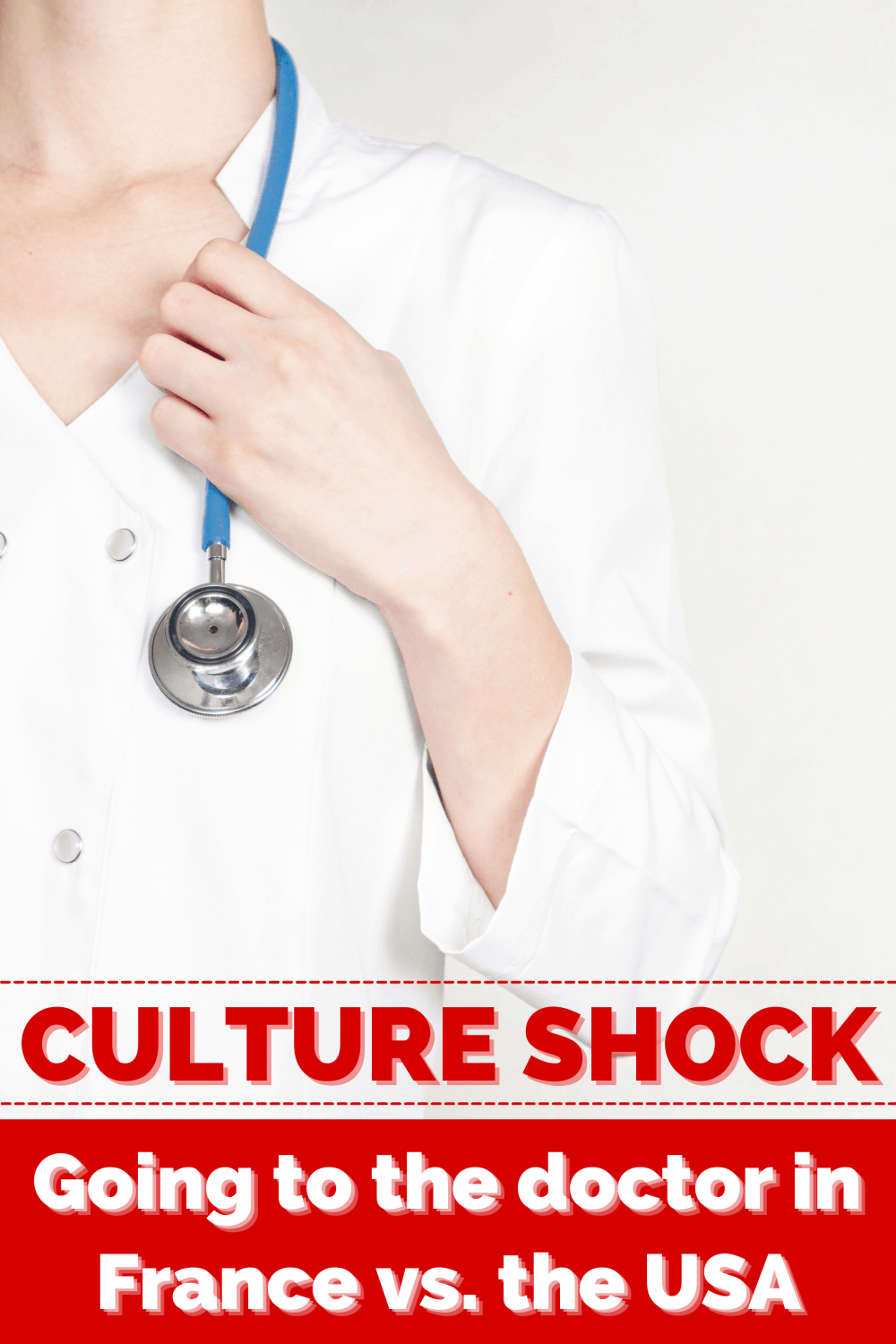 CULTURE SHOCK doctor in france