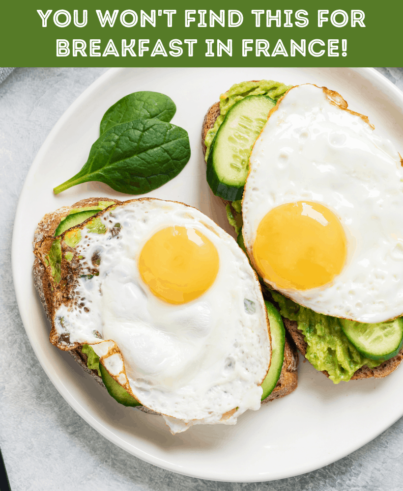 You won't find this for breakfast in France!