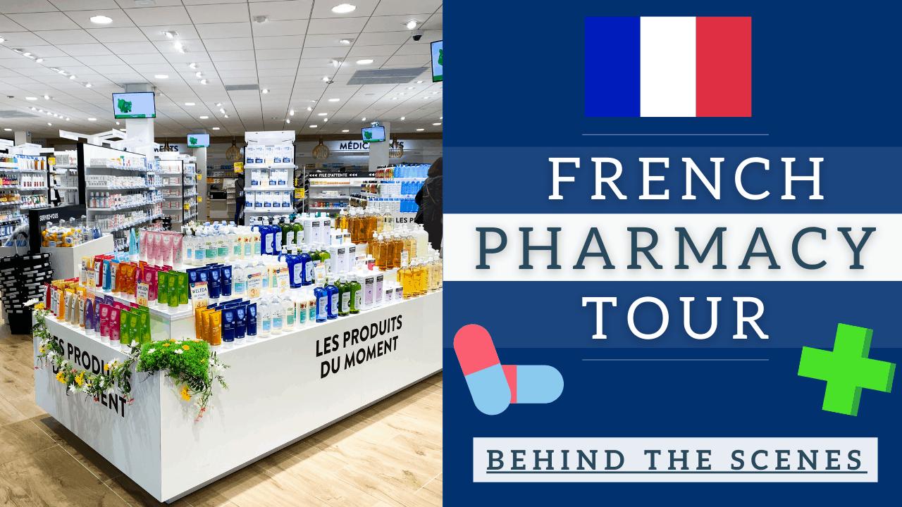french pharmacy tour