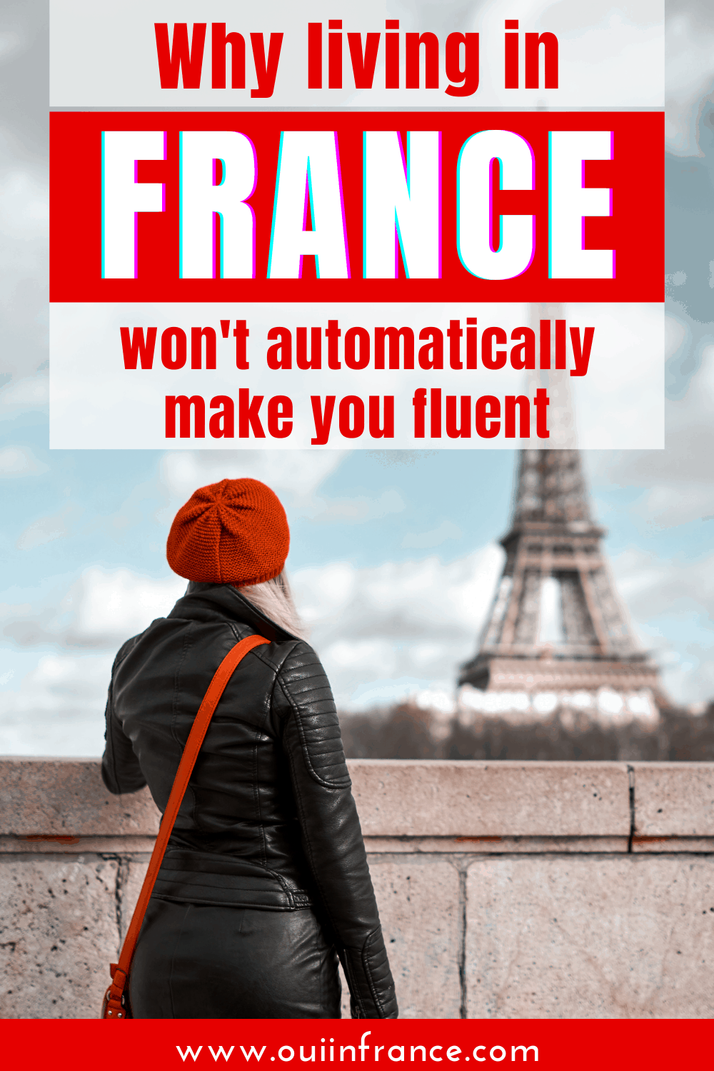 france won't automatically make you fluent