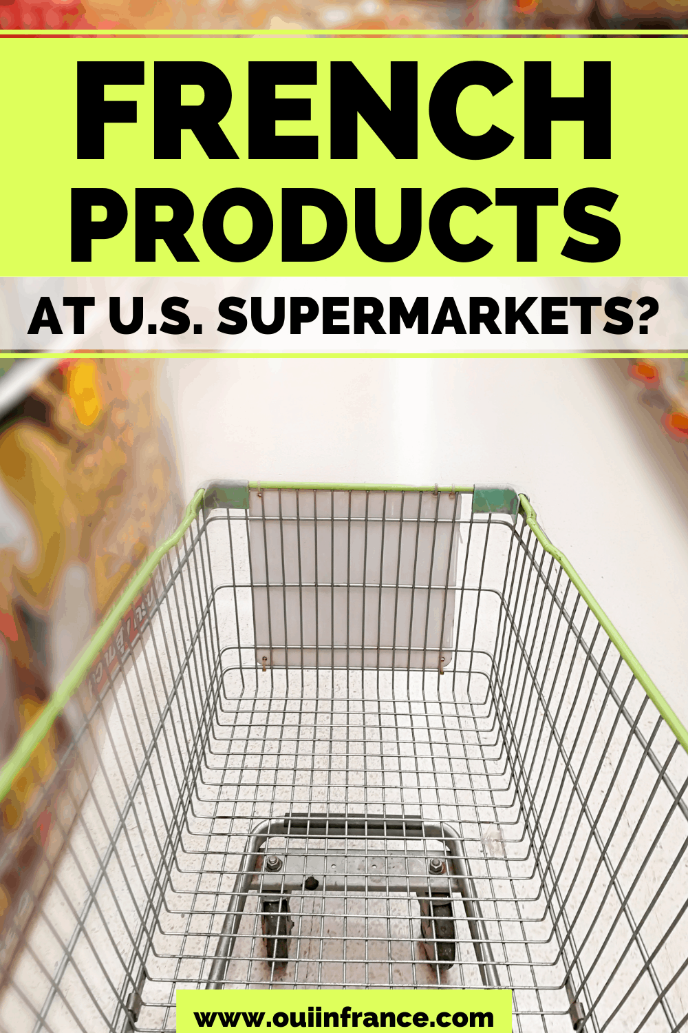 What French products can you find at GROCERY STORES in the USA